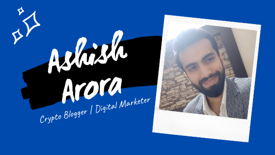 Crypto Blogger Ashish Arora